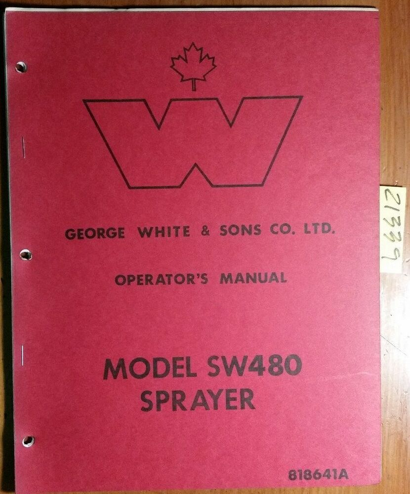 George White SW480 Sprayer Owner's Operator's & Parts Manual 818641A   eBay