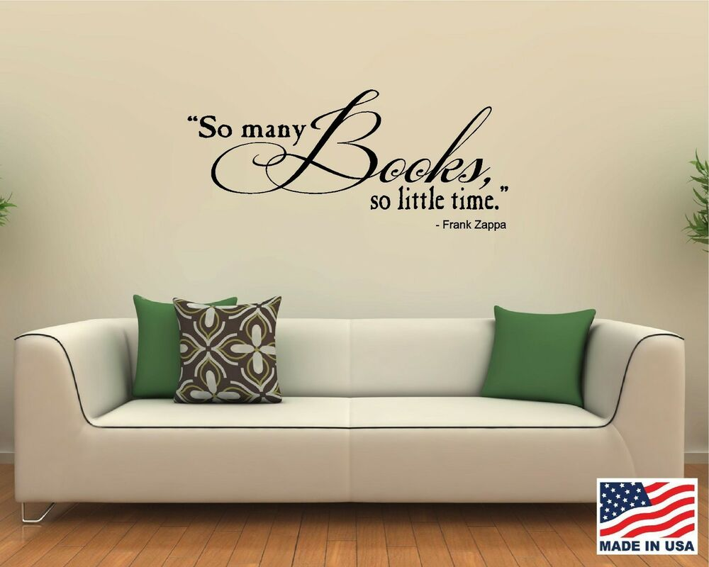 vinyl wall decal art saying decor quote so many books so little vinyl wall decal art saying decor quote so many books so little time zappa ebay
