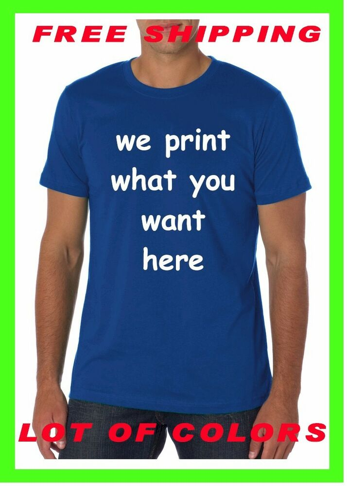 Buy your custom personalized t shirt your text print for Buy customized t shirts