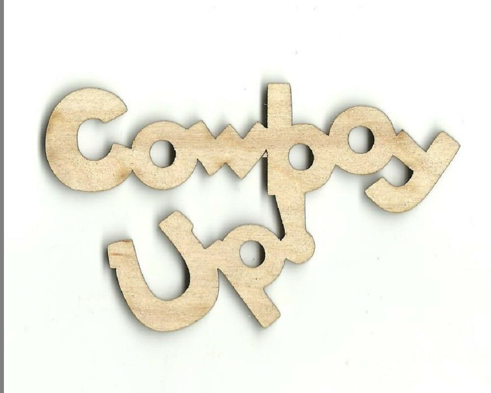 Cowboy up phrase unfinished wood shape craft laser cut out for Craft supplies wooden shapes