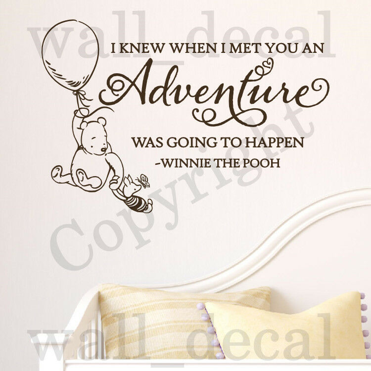 I knew when i met you adventure wall decal vinyl sticker for Classic winnie the pooh wall mural