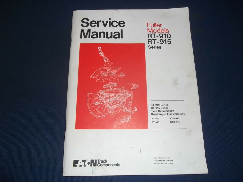 13speed Roadranger transmission service Manual