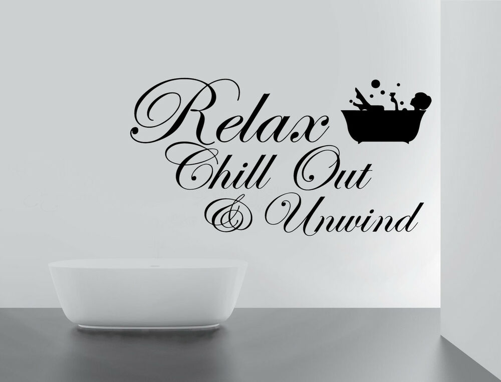 Relax Chill Enjoy Unwind Quote Wall Stickers Art Bathroom
