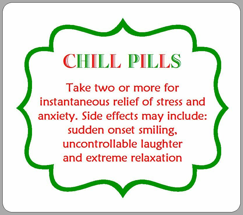 Gorgeous image with chill pill label printable