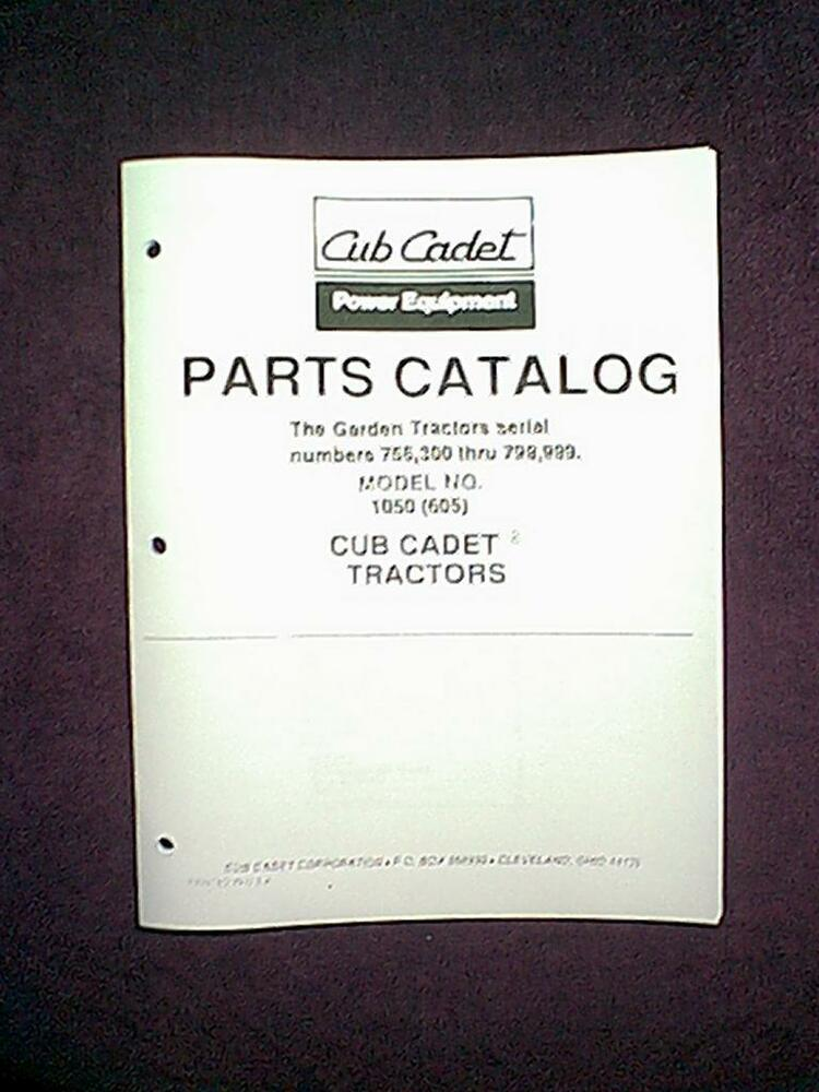 Cub Cadet Model 1050 605 Garden Tractor Parts Manual Ebay