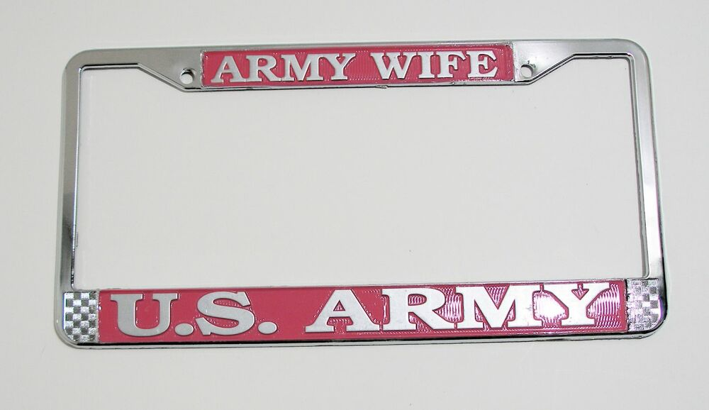 Army Wife License Plate Frame U S Army Ebay