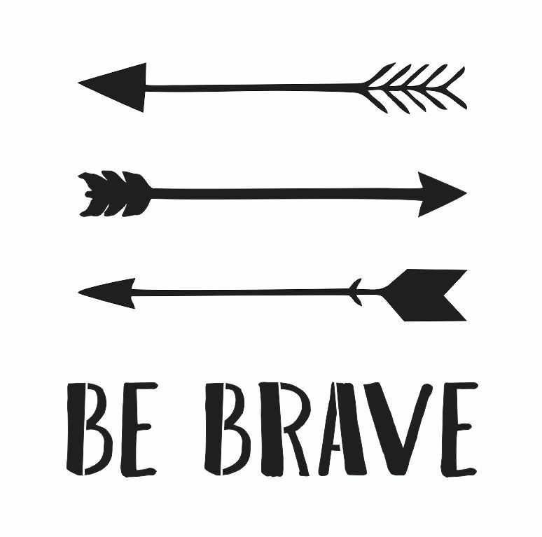stencil  be brave w  arrows  11x11 for painting signs wood