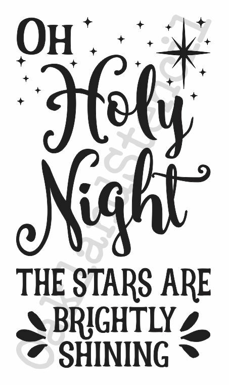 Christmas/Holiday STENCIL*Oh Holy Night the Stars *12x20 ...