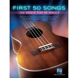 Kyпить First 50 Songs You Should Play on Ukulele Sheet Music Ukulele Book NEW 000149250 на еВаy.соm