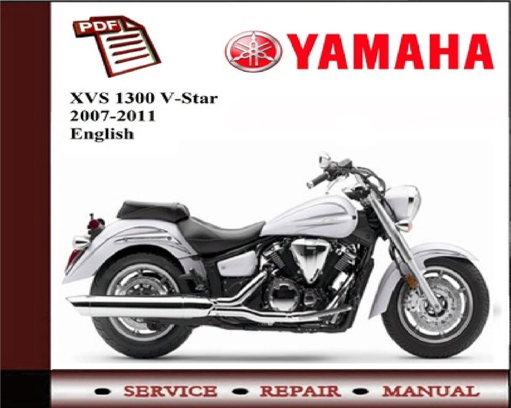 yamaha xvs1300 v star 2007 2011 service repair workshop. Black Bedroom Furniture Sets. Home Design Ideas