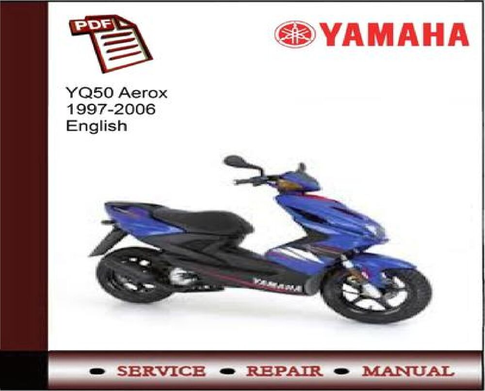 Yamaha YQ50 YQ 50 Aerox 1997 - 2006 Service Repair Workshop Manual | eBay