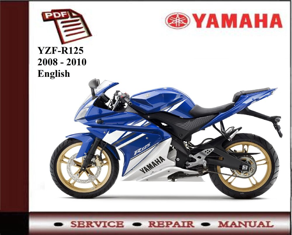 Yamaha YZF-R125 YZF R125 2008 - 2010 workshop Service repair Manual | eBay