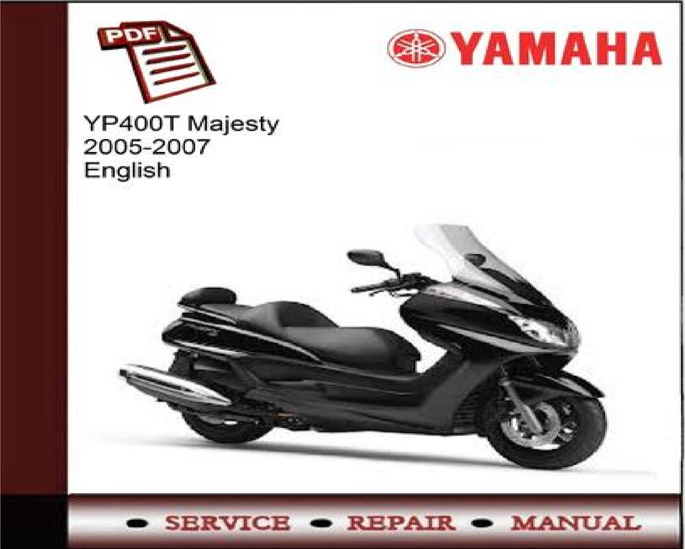 Yamaha YP400T YP400 Majesty 2005 - 2007 Workshop Service Repair Manual |  eBay