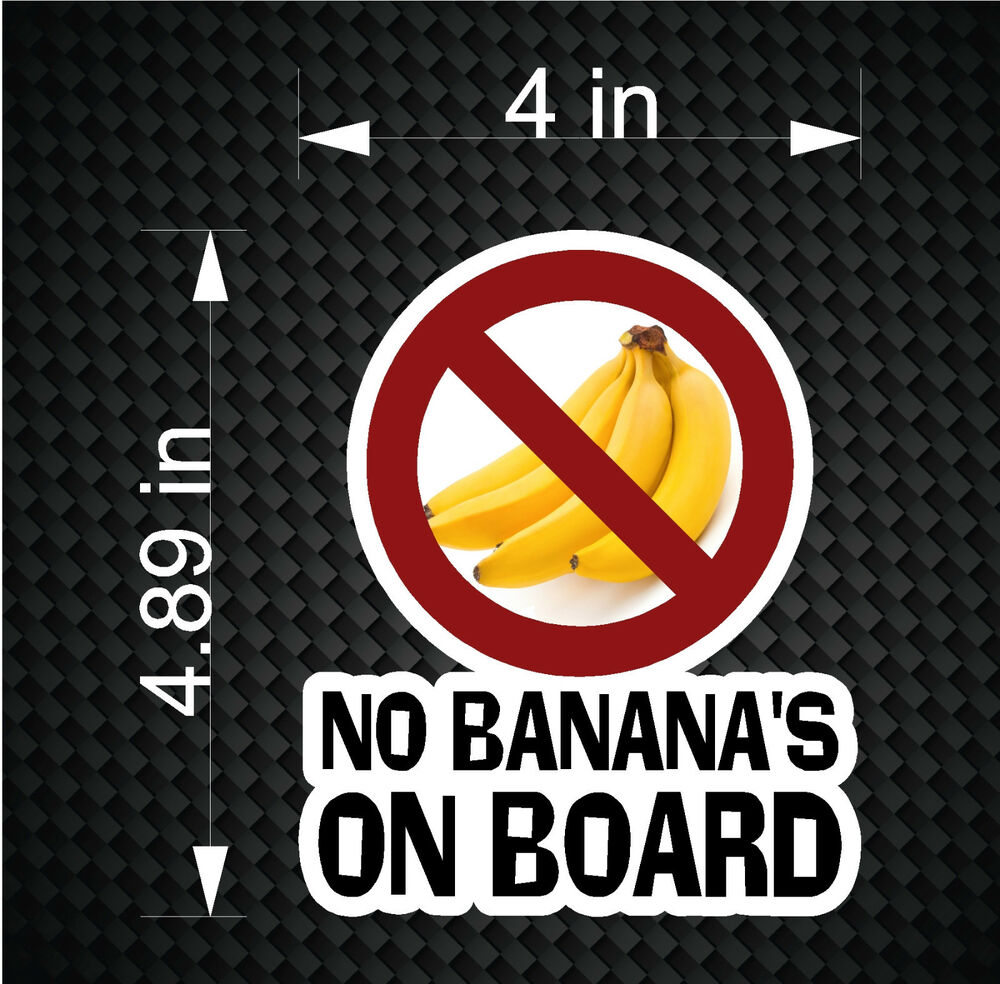 No Bananas On Board Decal Funny Fishing Boat Tuna Car