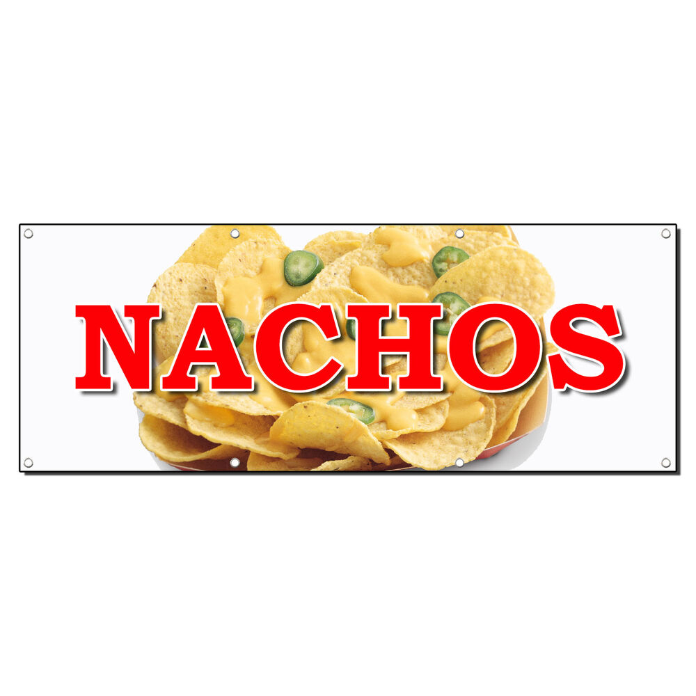 Nachos Food Fair Truck Restaurant 13 Oz Vinyl Banner Sign
