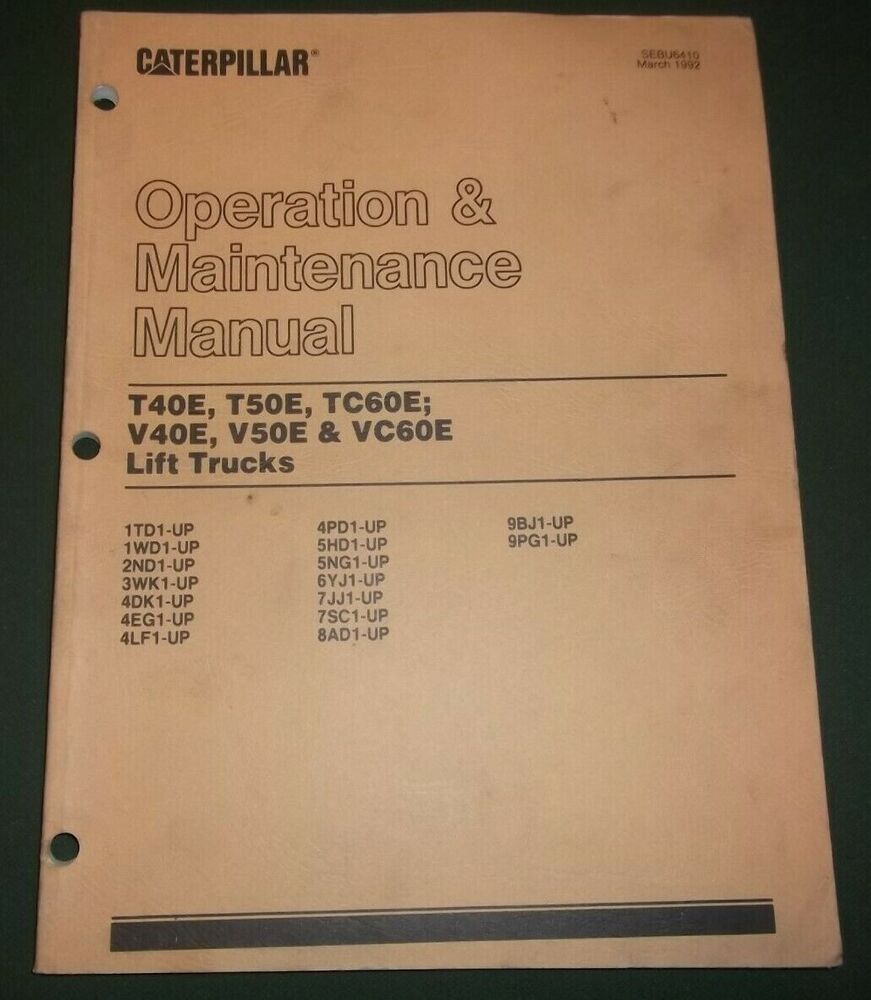 Cat Caterpillar T40e T50e Tc60e V40e V50e Forklift Operation Maintenance Manual
