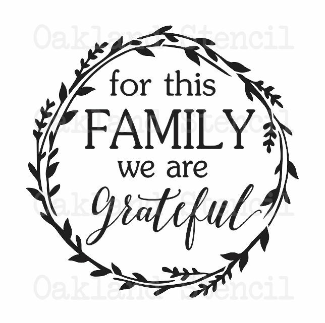 Inspirational Stencil For This Family Grateful 12x12 For