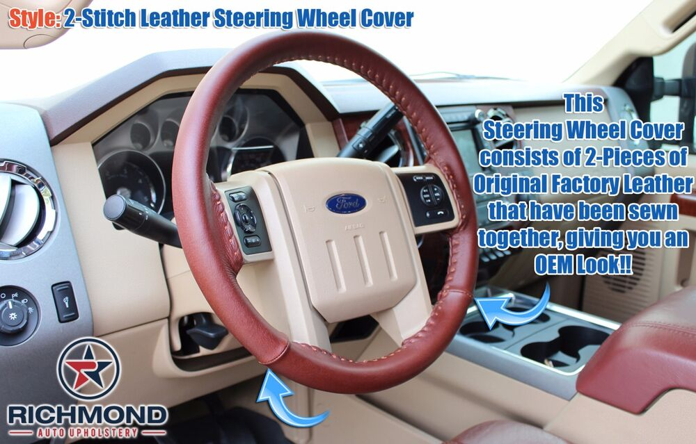 2013 2014 Ford F250 F350 King Ranch Leather Steering Wheel
