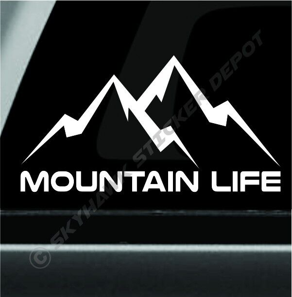 Mountain Life Decal Bumper Sticker Car Truck Off Road