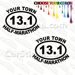2 of 5'' 13.1 Half Marathon Your Town Personalized /A run stickers decals die cut