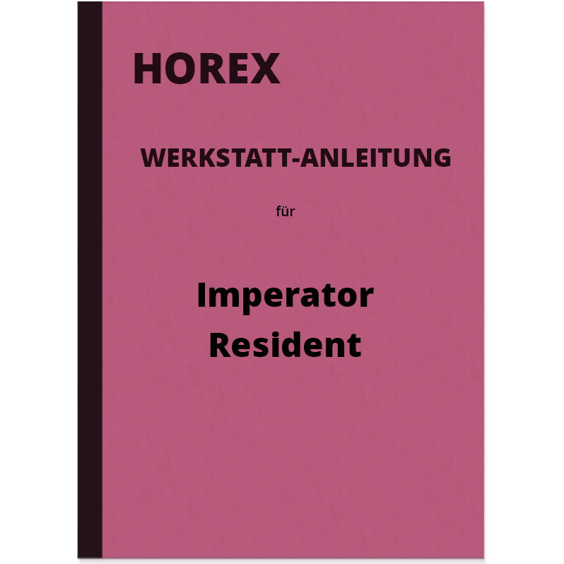 horex imperator resident reparaturanleitung werkstatt. Black Bedroom Furniture Sets. Home Design Ideas