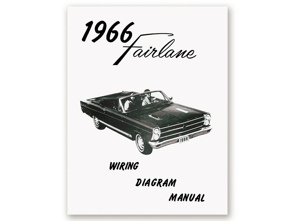 New 1966 Fairlane Wiring Diagram Manual 500 Xl Gt Schematic Hardtop Rhebay: 1966 Falcon Wiring Diagram At Gmaili.net