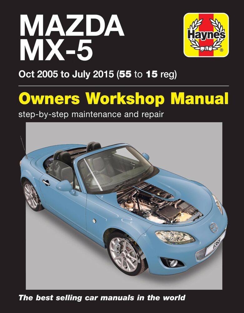 mazda mx 5 mx5 1 8 2 0 mk3 oct 2005 jul 2015 55 15 haynes rh ebay co uk miata workshop manual pdf miata workshop manual download