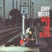 Gary Moore - Back to the Blues (2001)