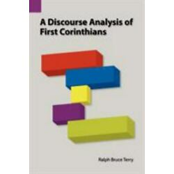 A Discourse Analysis Of First Corinthians (sil International And The Universi...