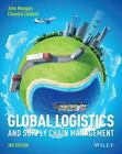 Global Logistics and Supply Chain Management: By Mangan, John, Lalwani, Chand...