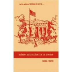 Nine Months Is a Year: At Baboquívari School: By Bourne, Eulalia