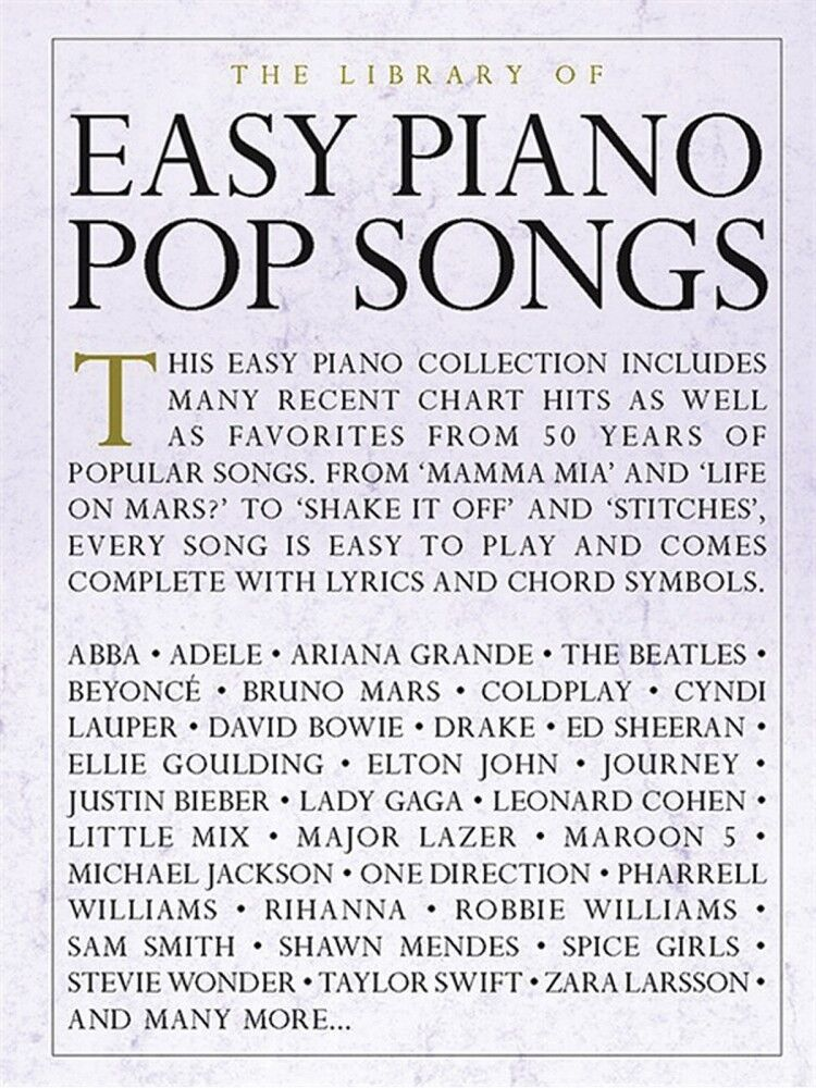 The Library Of Easy Piano Pop Songs Sheet Music Easy Piano Songbook