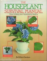 Houseplant Survival Manual - How To Keep Plants Healthy