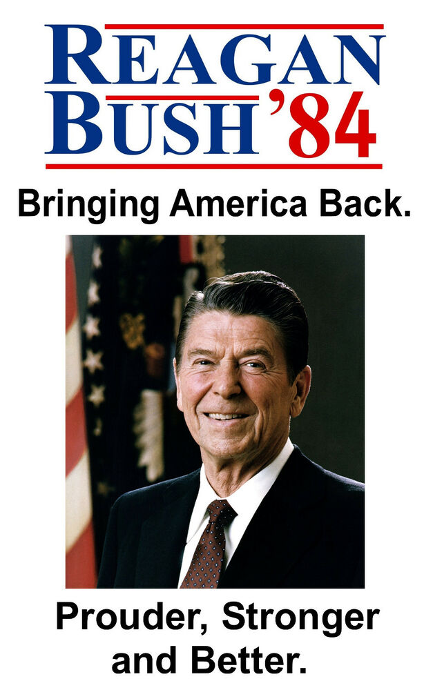 Ronald Reagan Campaign Poster Reprint USA 1984 Bush 11 X 17 Photo