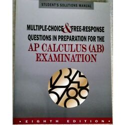 Student Solutions Manual to Accompany Multiple-Choice and Free-Response...