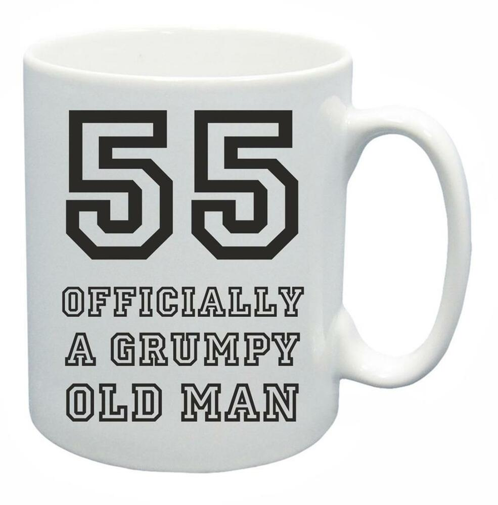 Details About 55th Novelty Birthday Gift Present Tea Mug Grumpy Old Git 55 Year Coffee Cup