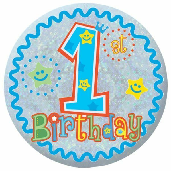 Details About Happy 1st Birthday Badge Baby Boy First
