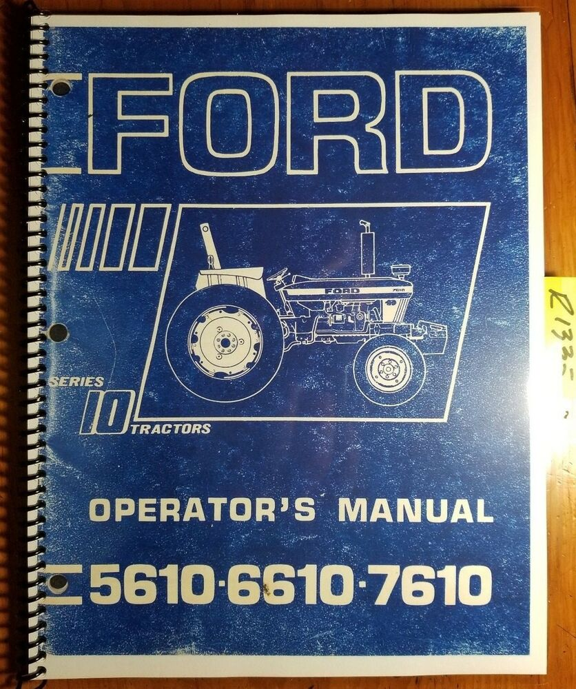 Ford Series 10 5610 6610 7610 Tractor 1981-83 Owner's Operator's Manual SE  4027 | eBay