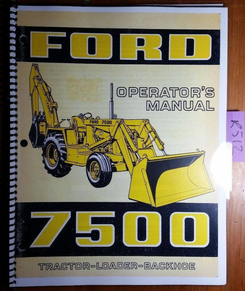Ford 7500 Tractor Loader Backhoe 1973-75 Owner Operator Manual SE 3399 3735  3/73 | eBay