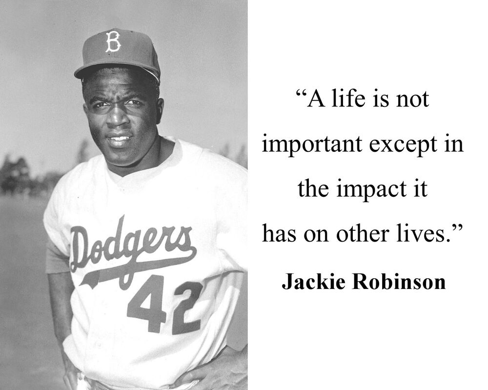 Jackie robinson a life is not important famous quote 8 x 10 photo picture d1 ebay