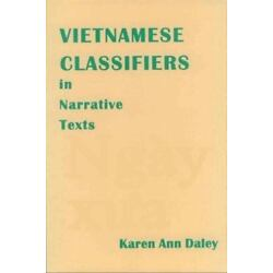 Vietnamese Classifiers In Narrative Texts (sil International And The Universi...