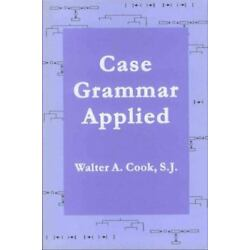 Case Grammar Applied (sil International And The University Of Texas At Arling...