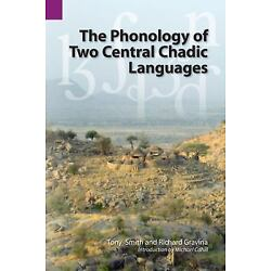The Phonology Of Two Central Chadic Languages (sil International And The Univ...