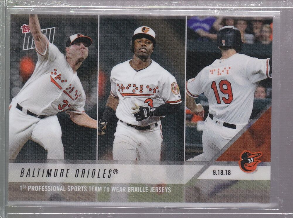 5adc01ded4c 2018 Topps NOW MLB 746 Baltimore Orioles 1st Braille Jerseys  Print Run  330