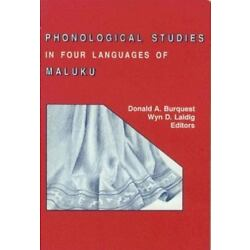Phonological Studies In Four Languages Of Maluku (sil International And The U...