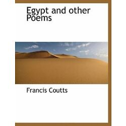 Egypt And Other Poems: By Francis Coutts