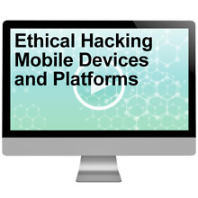 Ethical Hacking Mobile Devices and Platforms 2016 Video Training Course