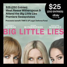 $25 (250 Entries) Meet Reese Witherspoon & Attend Big Little Lies Premiere