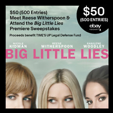 $50 (500 Entries) Meet Reese Witherspoon & Attend Big Little Lies Premiere