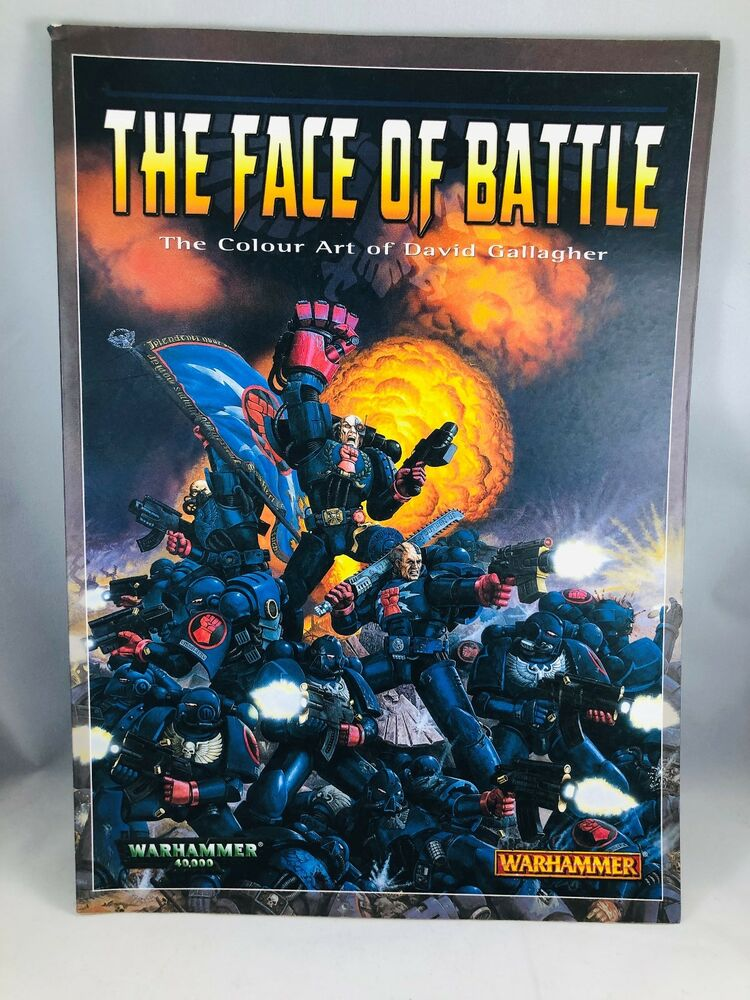 Warhammer 40k The Face Of Battle The Colour Art Of David Gallagher